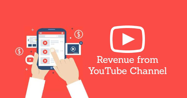Best Ways Revenue from YouTube Channel